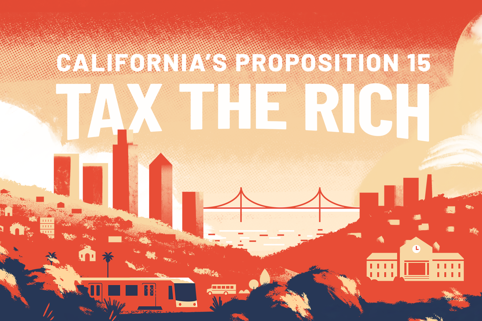 California's Proposition 15: Tax the Rich